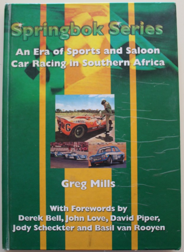 Springbok Series - An era of Sports and Saloon Car Racing in Southern Africa
