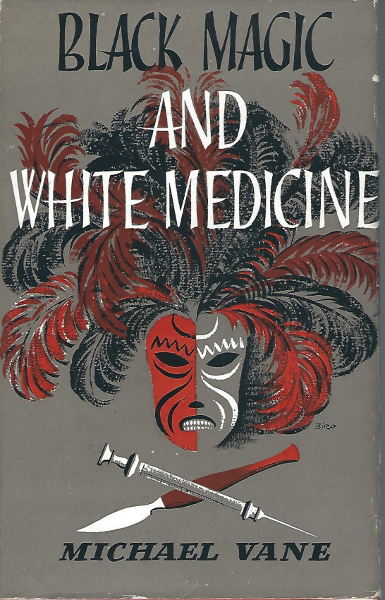 Black Magic White Medicine