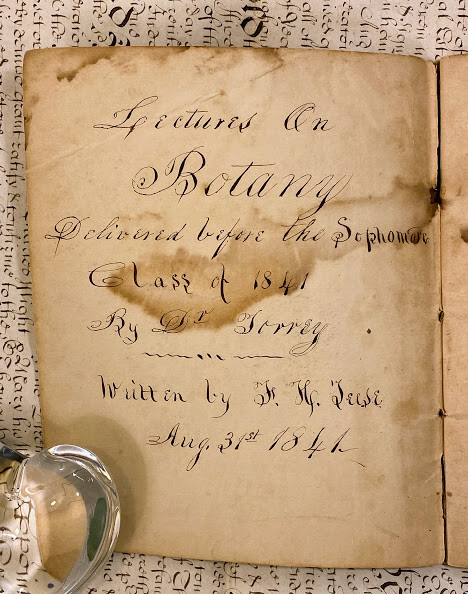Manuscript notebook containing 'Lectures On Botany Delivered before the Sophomore Class of 1841 By Dr. Torrey.