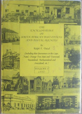 The Encyclopaedia of South African Post Offices and Postal Agencies- 4 Volume set