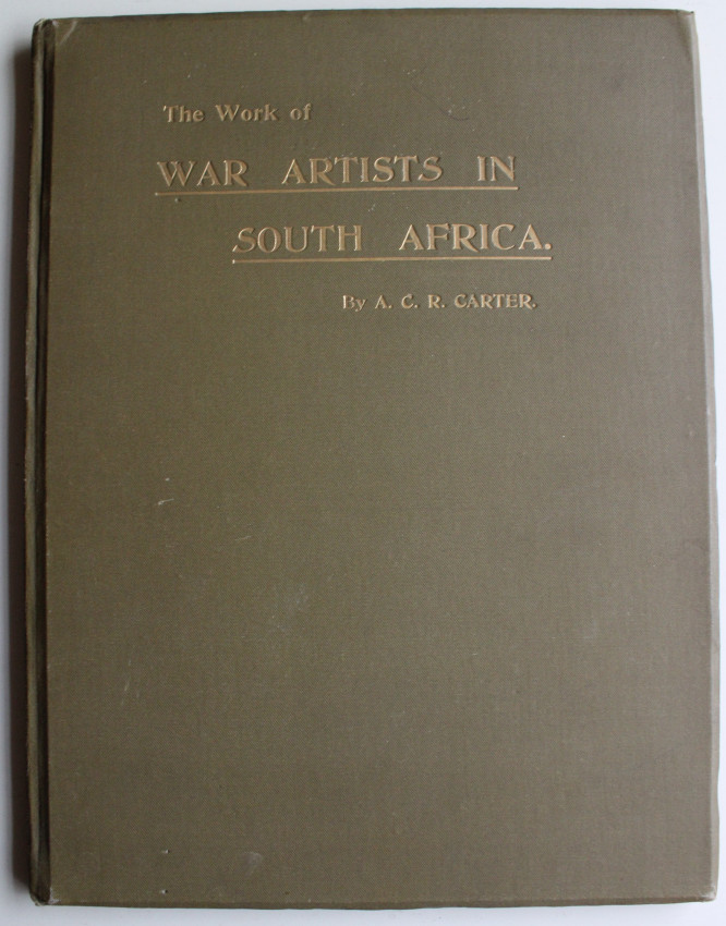 THE WORK OF WAR ARTISTS IN SOUTH AFRICA
