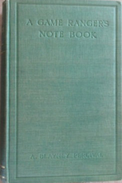 A Game Rangers Note Book (First UK Edition)