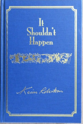 It Shouldn't Happen - Light Hearted African Adventures (Signed & Numbered 126 of 1000 copies)