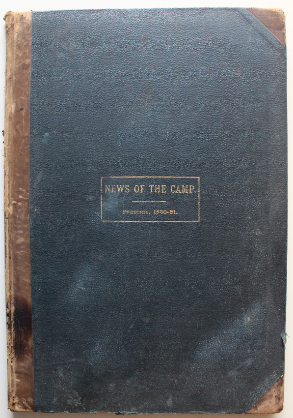 The NEWS OF THE CAMP 1880-81 (First Boer War Annexation of Pretoria)