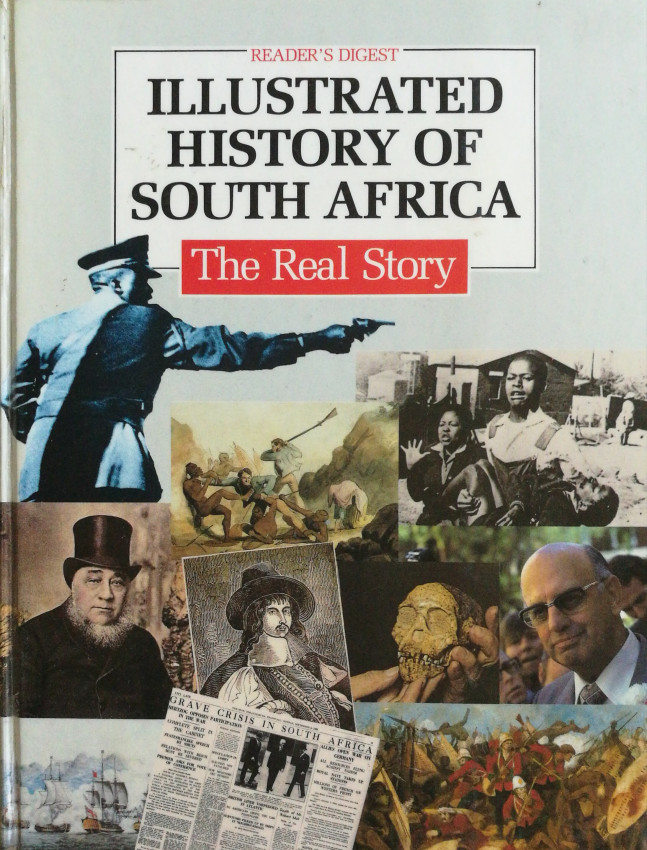 Reader's Digest History of South Africa. The Real Story