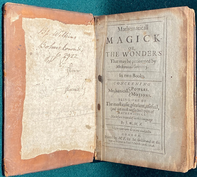 Mathematicall Magick, or, the wonders that may be performed by Mechanical Geometry.