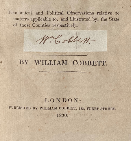 Rural Rides in the Counties of Surrey, Kent, Sussex, Hampshire, [etc.] ... With Economical and Political Observations