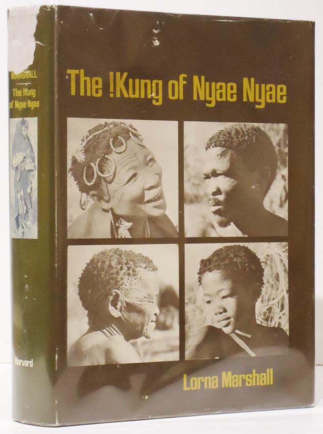 THE !KUNG OF NYAE NYAE