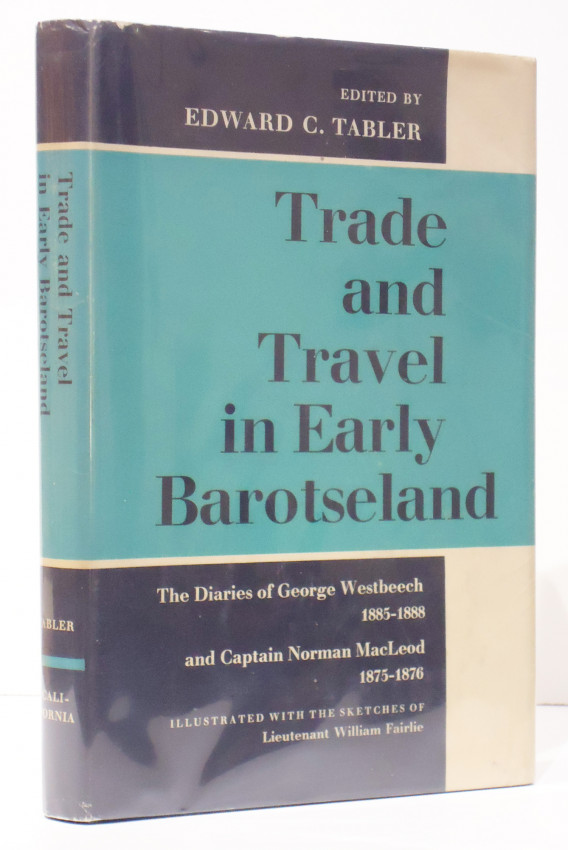 TRADE AND TRAVEL IN EARY BAROTSELAND (presentation copy)