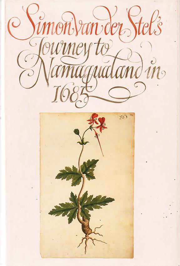 SIMON VAN DER STEL'S JOURNEY TO NAMAQUALAND 1685
