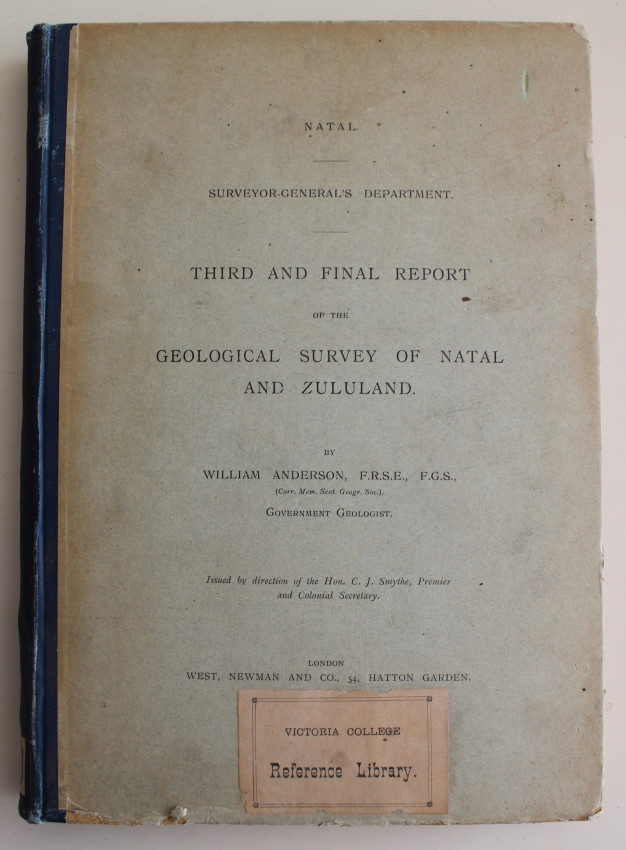 Second and Third Report of the Geological Survey of Natal and Zululand 1904 & 1907