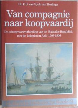 Van compagnie naar koopvaardij Hollandse Historische Reeks IX