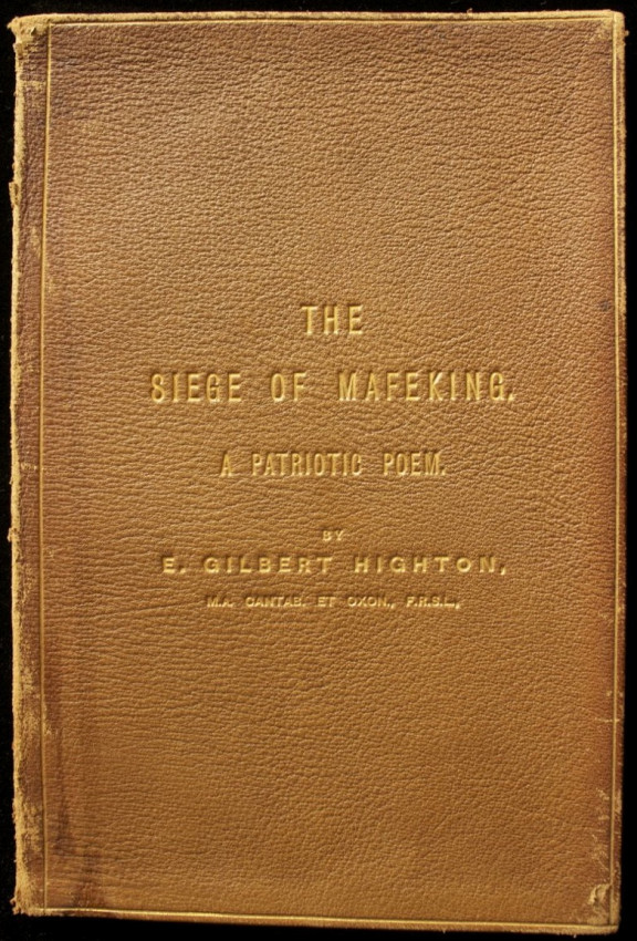 The Siege of Mafeking: A Patriotic Poem. (copy inscribed by the author to the Royal Society of Literature, 1900)