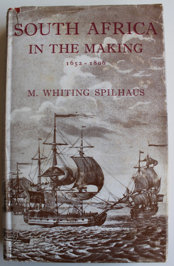 South Africa in the making 1652-1806