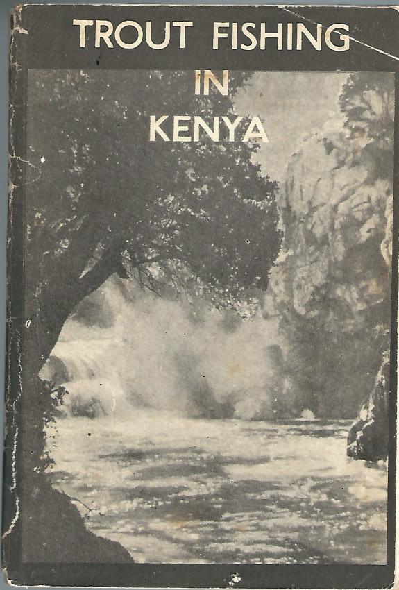Trout Fishing in Kenya