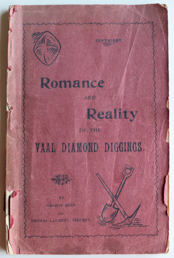 The Romance and Reality of the Vaal Diamond Diggings