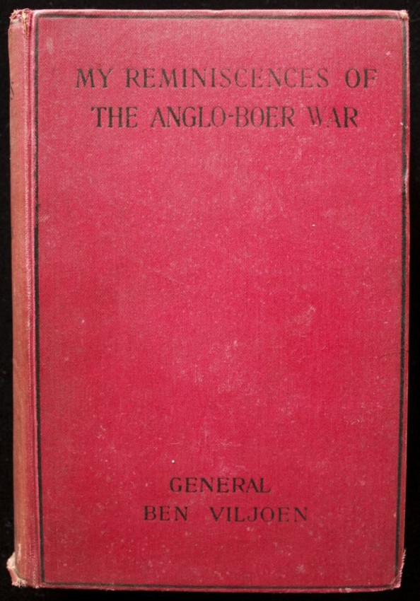 My Reminiscences of the Anglo-Boer War  (Signed by General Ben Viljoen & General Piet Cronje)