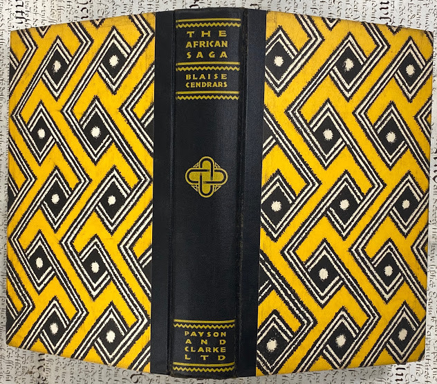 The African Saga. Translated from L'Anthologie Negre by Margery Bianco with an introduction by Arthur B. Spingarn.
