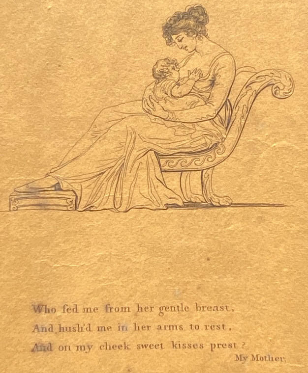 My Mother a Poem Embellished with Designs. By a Lady. Engraved by P.W. Tomkins. Engraver to Her Majesty.