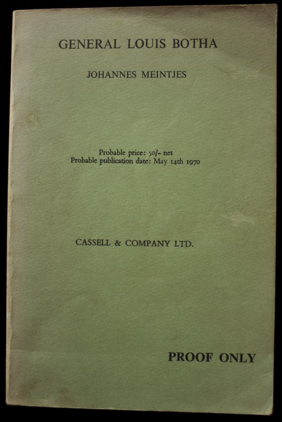 General Louis Botha - First edition PROOF COPY (1970)