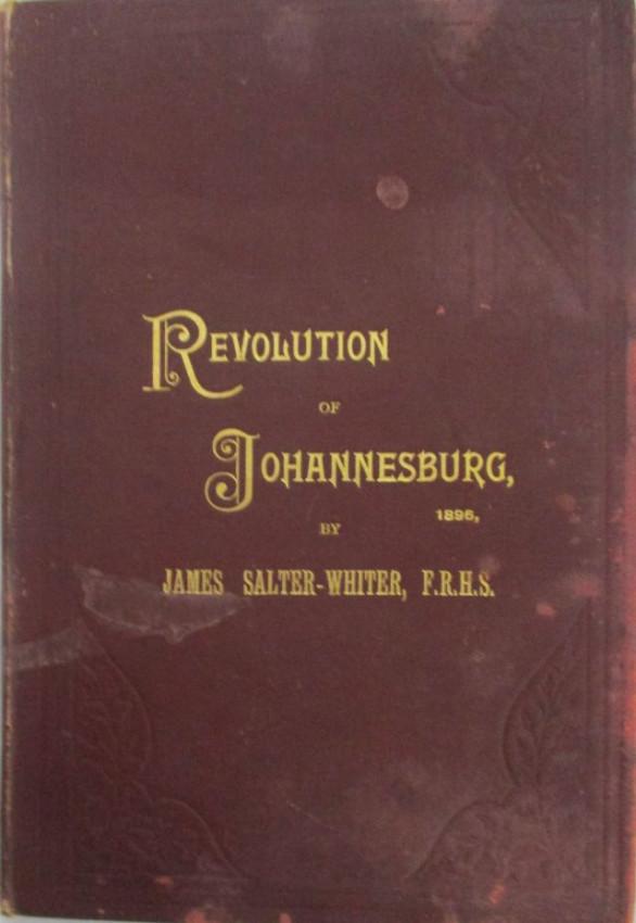 REVOLUTION OF JOHANNESBURG 1896