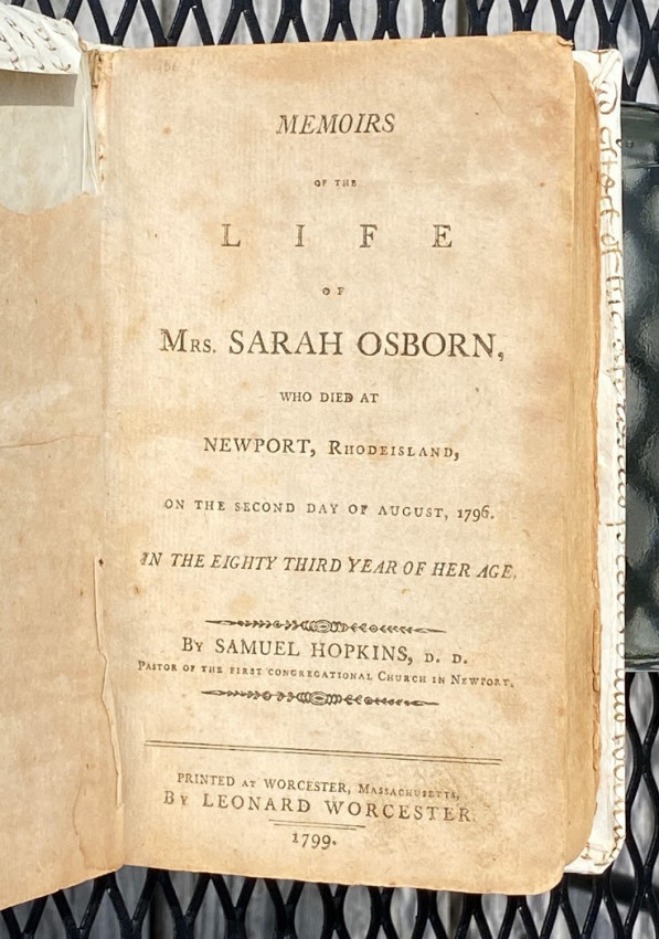 Memoirs of the Life of Mrs. Sarah Osborn, Who Died at Newport, Rhode island, on the Second Day of August, 1796.