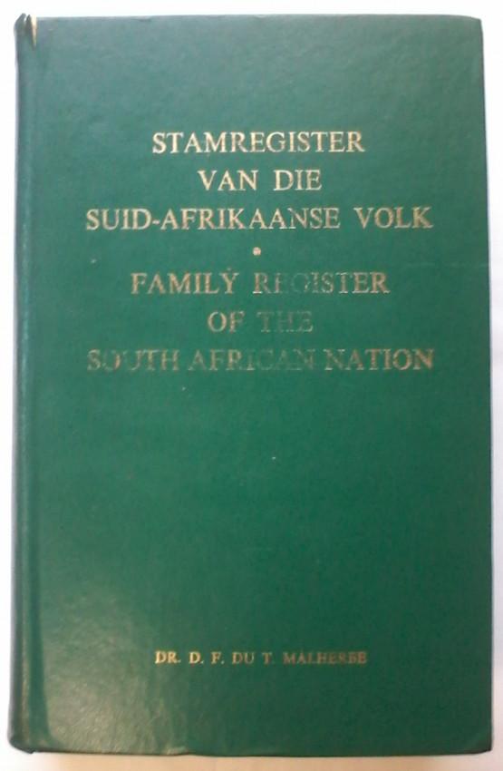 Stamregister van die Suid - Afrikaanse Volk. Family Register of the South African Nation.