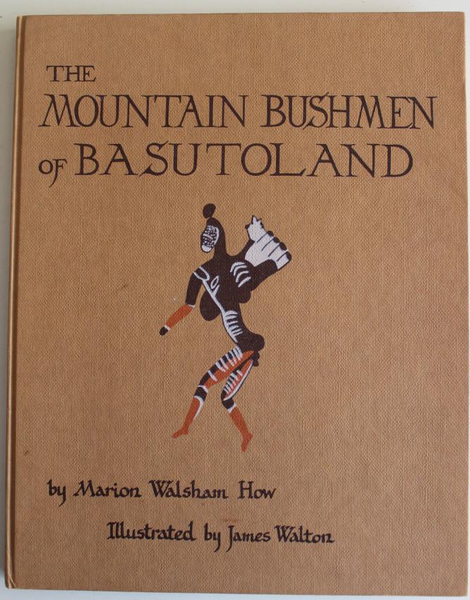 THE MOUNTAIN BUSHMEN OF BASUTOLAND