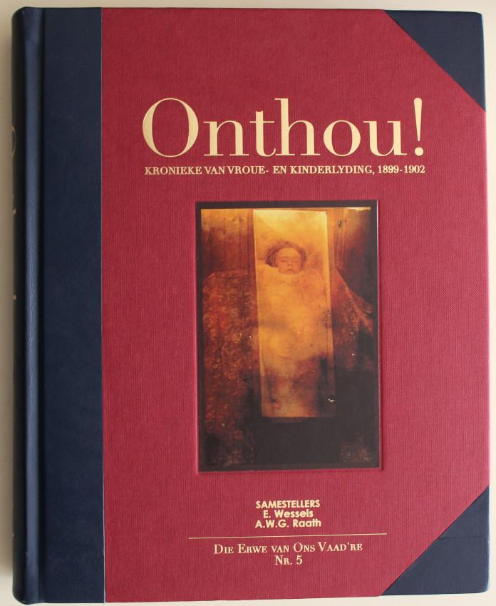 ONTHOU! - Kronieke van Vroue- en Kinderlyding, 1899-1902