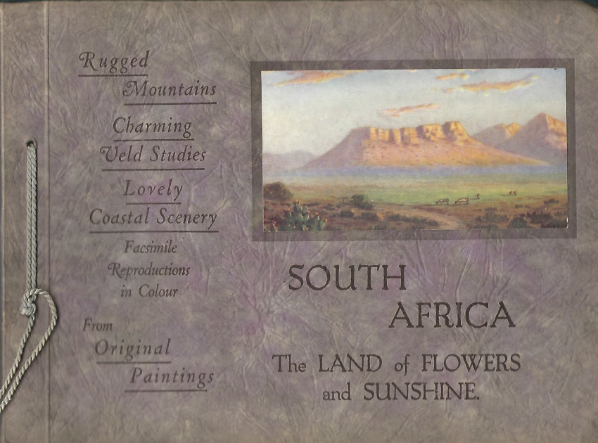 South Africa The Land of Flowers and Sunshine