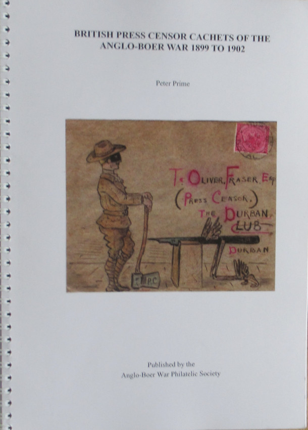 British Press Censor Cachets of the Anglo-Boer War 1899 to 1902