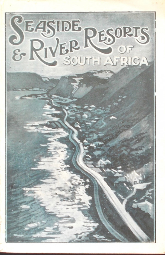SEASIDE AND RIVER RESORTS OF SOUTH AFRICA