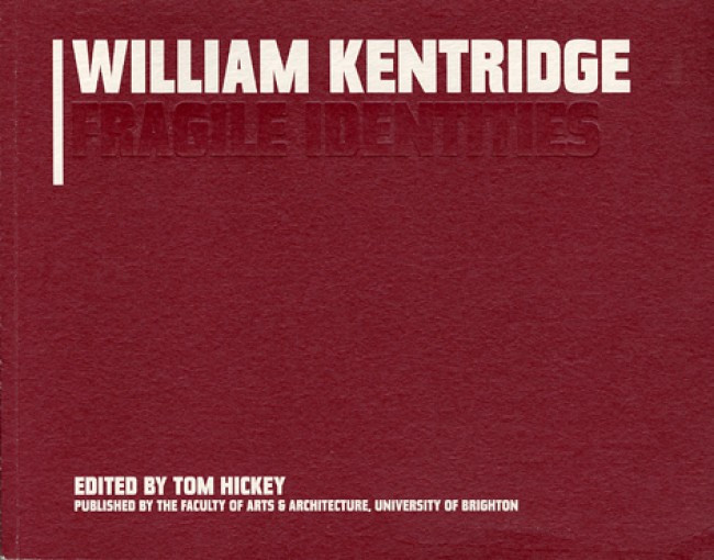 William Kentridge: Fragile Identities