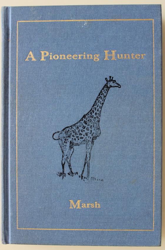 A PIONEERING HUNTER