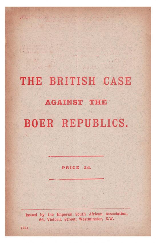 THE BRITISH CASE AGAINST THE BOER REPUBLICS