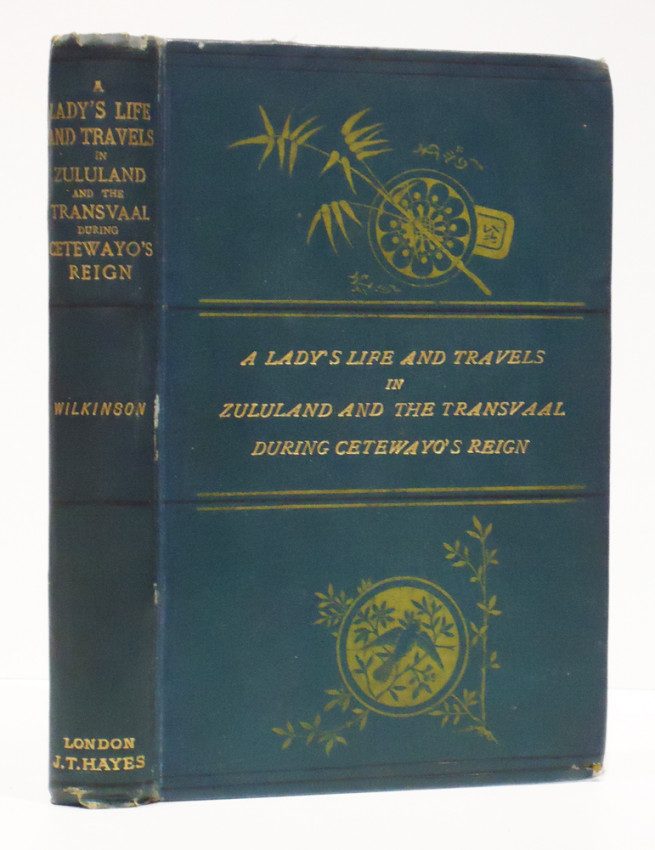 A LADY'S LIFE AND TRAVELS IN ZULULAND AND THE TRANSVAAL DURING CETEWAYO'S REIGN