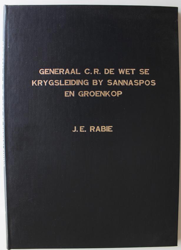 Generaal C.R. De Wet se krygsleiding by Sannaspos en Groenkop