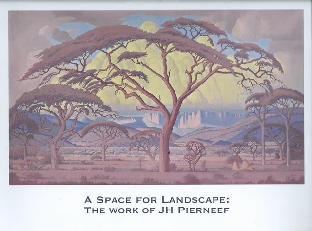 A SPACE FOR LANDSCAPE, THE WORK OF JH PIERNEEF: