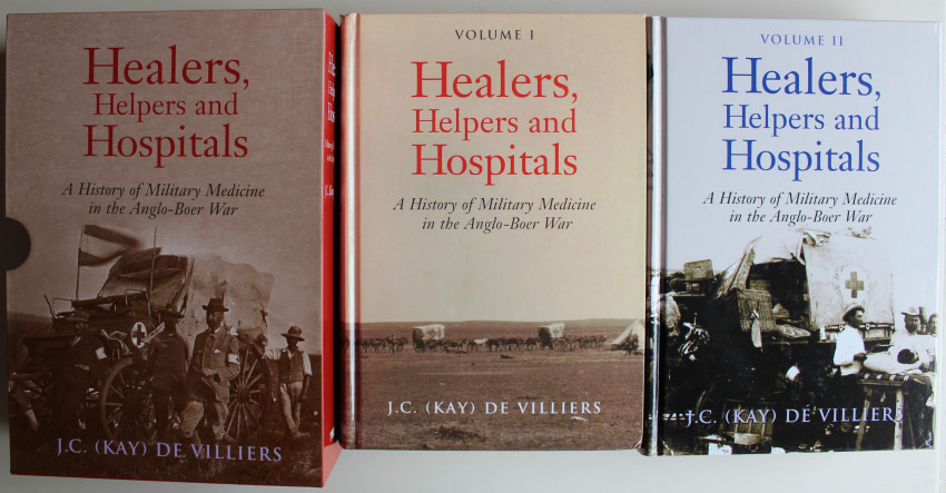 Healers, Helpers and Hospitals (2 Volumes) Anglo-Boer War