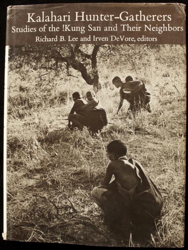 KALAHARI HUNTER-GATHERERS. Studies of the !Kung San and Their Neighbors (1976)