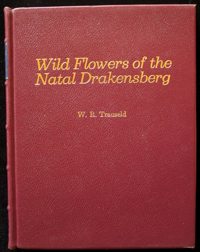Wild Flowers of the Natal Drakensberg - De Luxe edition limited to 200 copies
