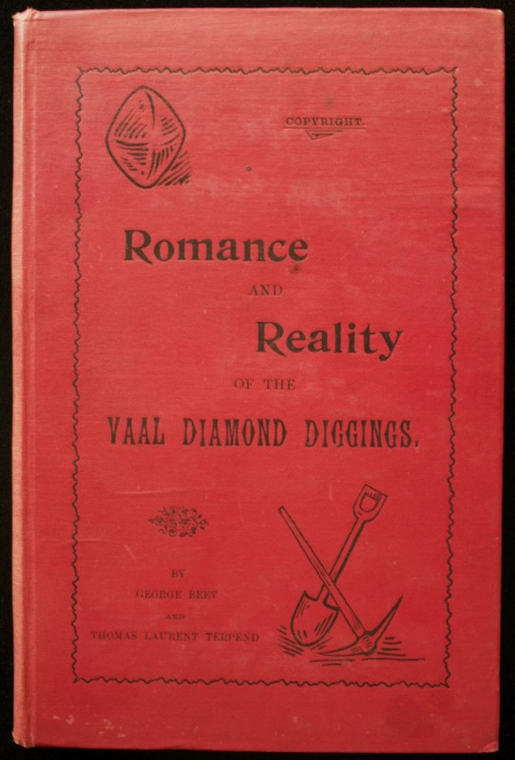 The Romance and Reality of the Vaal Diamond Diggings (1917)