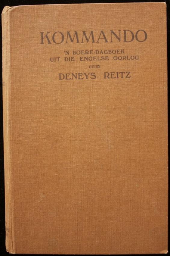 KOMMANDO - 'n Boere-Dagboek uit die Engelse Oorlog (first Afrikaans edition, 1929)