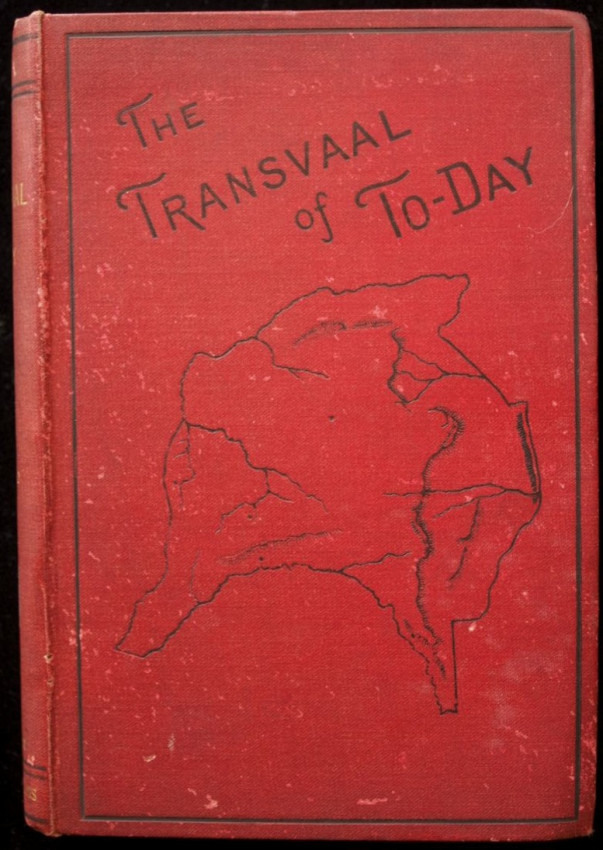 The Transvaal of Today : War, Witchcraft, Sport, and Spoils in South Africa. (1881)