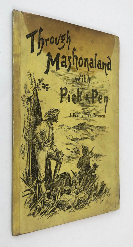 THROUGH MASHONALAND WITH PICK AND PEN – INSCRIBED COPY