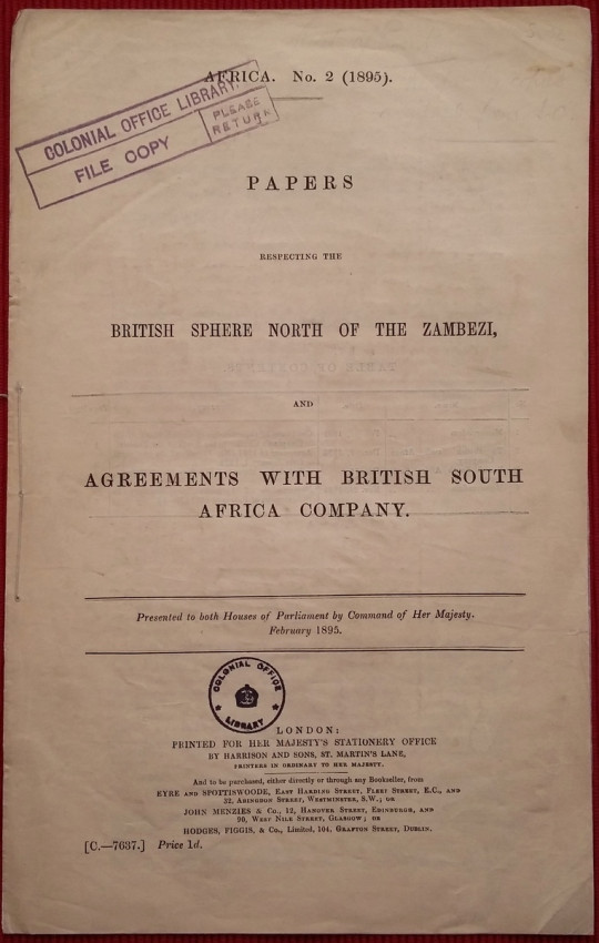 Papers respecting the British sphere North of the Zambezi, and Agreements with British South Africa Company (1895)