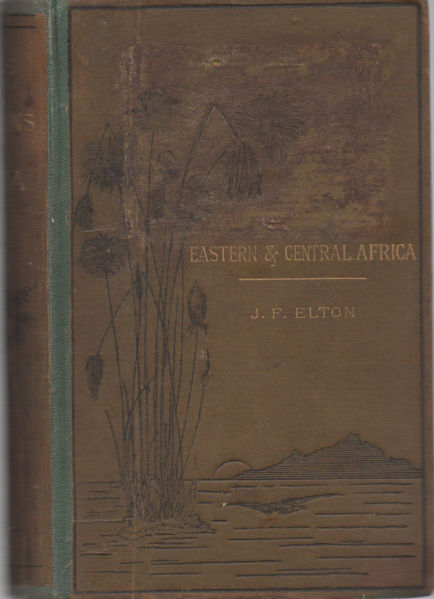 Travels and Researches Among the Lakes and Mountains of Eastern & Central Africa