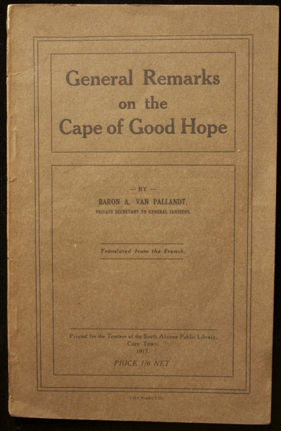 General Remarks on the Cape of Good Hope  (the forerunner of the Van Riebeeck Society publications,1917)