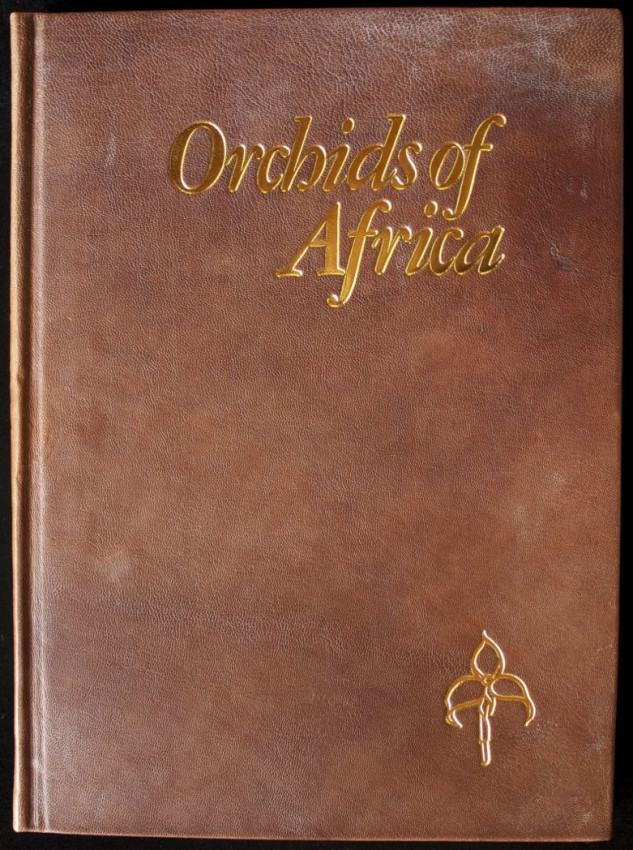 ORCHIDS OF AFRICA - A Select Review  (Signed De Luxe Collector's Edition Limited to 75 Copies)