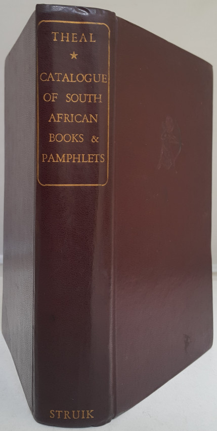 Catalogue of Books and Pamphlets Relating to Africa South of the Zambesi ...